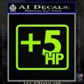 +5 HP Funny JDM Decal Stick Lime Green Vinyl 120x120