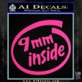 9mm Inside Gun Decal Sticker Pink Hot Vinyl 120x120