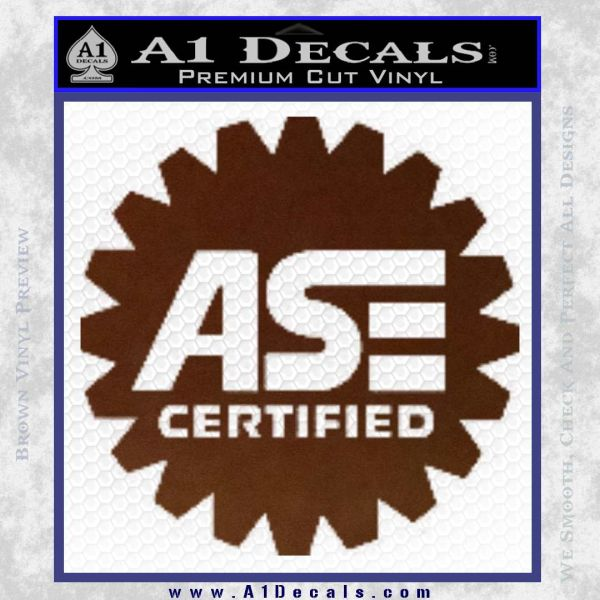 ASE Certified Mechanic Decal Sticker CR BROWN Vinyl