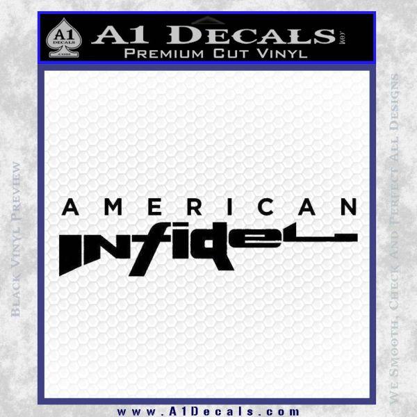 American Infidel Text Decal Sticker Black Vinyl