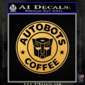 Autobots Coffee Starbucks Decal Sticker Gold Vinyl 120x120