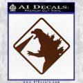Beware Of Godzilla Decal Sticker BROWN Vinyl 120x120