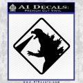 Beware Of Godzilla Decal Sticker Black Vinyl 120x120