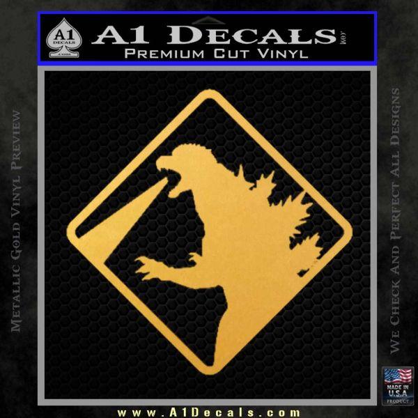 Beware Of Godzilla Decal Sticker Gold Vinyl