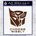 Transformers Decal Sticker Choose Wisely BROWN Vinyl 120x120