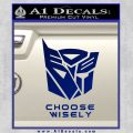 Transformers Decal Sticker Choose Wisely Blue Vinyl 120x120