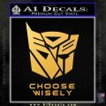 Transformers Decal Sticker Choose Wisely Gold Vinyl 120x120