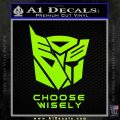 Transformers Decal Sticker Choose Wisely Lime Green Vinyl 120x120
