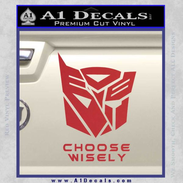 Transformers Decal Sticker Choose Wisely Red