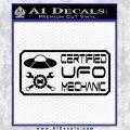Certified UFO Mechanic Decal Sticker Black Vinyl 120x120