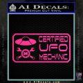 Certified UFO Mechanic Decal Sticker Pink Hot Vinyl 120x120