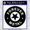 Forever Metal Rock Star Decal Sticker Black Logo Emblem 120x120