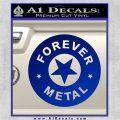 Forever Metal Rock Star Decal Sticker Blue Vinyl 120x120