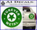 Forever Metal Rock Star Decal Sticker Green Vinyl 120x97