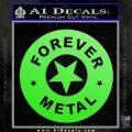 Forever Metal Rock Star Decal Sticker Lime Green Vinyl 120x120