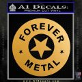 Forever Metal Rock Star Decal Sticker Metallic Gold Vinyl Vinyl 120x120