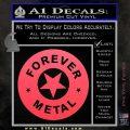 Forever Metal Rock Star Decal Sticker Pink Vinyl Emblem 120x120
