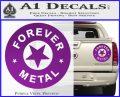 Forever Metal Rock Star Decal Sticker Purple Vinyl 120x97