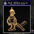 Futurama Bender Bending Girder Decal Sticker Gold Vinyl 120x120