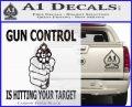 Gun Control Is Hitting Your Target Decal Sticker Carbon FIber Black Vinyl 120x97
