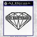 High Maintenance Diamond Decal Sticker Black Vinyl 120x120