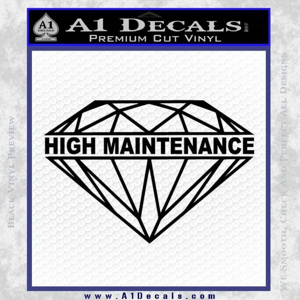 High Maintenance Diamond Decal Sticker Black Vinyl