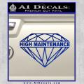 High Maintenance Diamond Decal Sticker Blue Vinyl 120x120