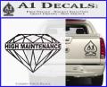 High Maintenance Diamond Decal Sticker CFB Vinyl 120x97