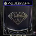 High Maintenance Diamond Decal Sticker CFC Vinyl 120x120