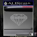 High Maintenance Diamond Decal Sticker Grey Vinyl 120x120