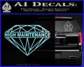 High Maintenance Diamond Decal Sticker Light Blue Vinyl 120x97