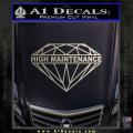 High Maintenance Diamond Decal Sticker Metallic Silver Vinyl 120x120