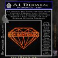 High Maintenance Diamond Decal Sticker Orange Emblem 120x120
