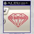 High Maintenance Diamond Decal Sticker Red Vinyl 120x120