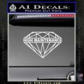 High Maintenance Diamond Decal Sticker White Vinyl 120x120