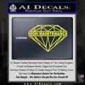 High Maintenance Diamond Decal Sticker Yellow Vinyl 120x120