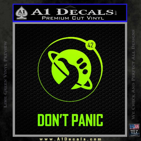 Hitch Hikers Guide Dont Panic New Decal Sticker Neon Green Vinyl