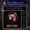 Hitch Hikers Guide Dont Panic New Decal Sticker Soft Pink Emblem 120x120