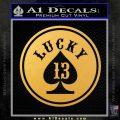 Lucky 13 Full D2 Decal Sticker Gold Vinyl 120x120