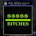 Money Over Bitches D1 Decal Sticker Lime Green Vinyl 120x120