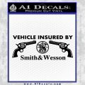 Smith and Wesson Insurance Dual Decal Sticker Black Vinyl 120x120