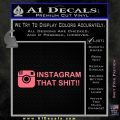 Instagram That Shit Decal Sticker Pink Emblem 120x120