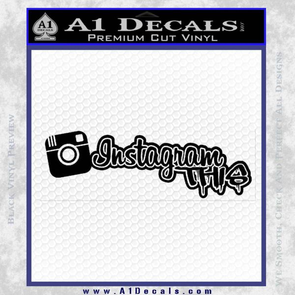 Instagram This Drip Decal Sticker Black Vinyl