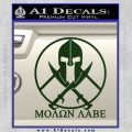 Molon Labe C1 Decal Sticker Dark Green Vinyl 120x120
