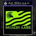 Molon Labe Flag Decal Sticker Lime Green Vinyl 120x120