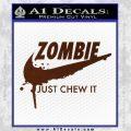 Nike Zombie Just Chew It Decal Sticker BROWN Vinyl 120x120