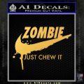 Nike Zombie Just Chew It Decal Sticker Gold Vinyl 120x120