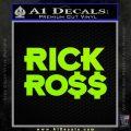Rick Ross D1 Decal Sticker Lime Green Vinyl 120x120