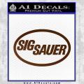 Sig Sauer Decal Sticker Oval Brown Vinyl 120x120