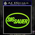 Sig Sauer Decal Sticker Oval Neon Green Vinyl 120x120